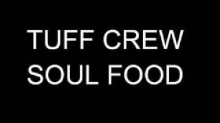 TUFF CREW - SOUL FOOD