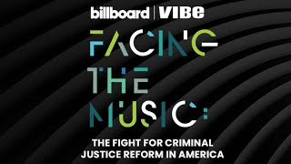 Facing the Music: The Fight for Criminal Justice Reform in America | VIBE