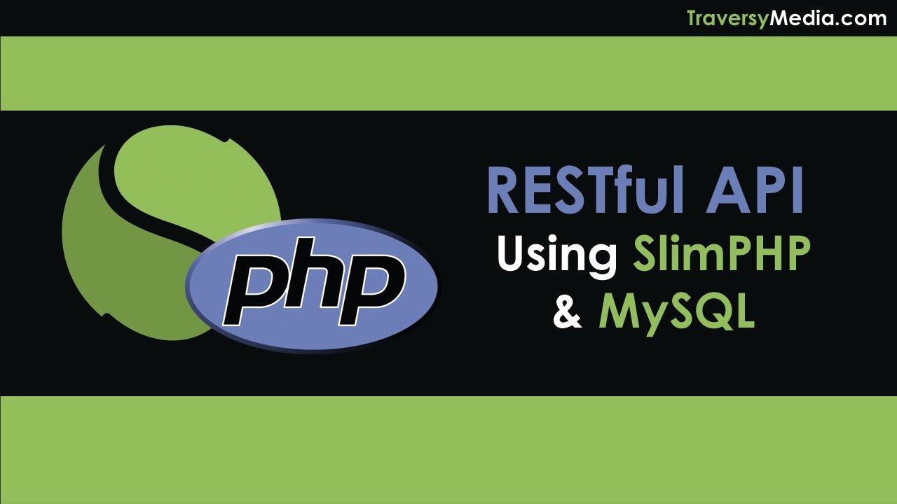 RESTful API With PHP & MySQL