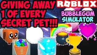 GIVING AWAY EVERY SECRET PET IN BGS!! (Roblox Bubble Gum Simulator)