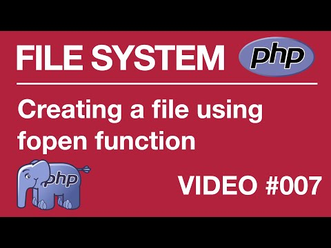 Lesson 7 - PHP - File Systems - Creating a File using fopen, if file does not exist!