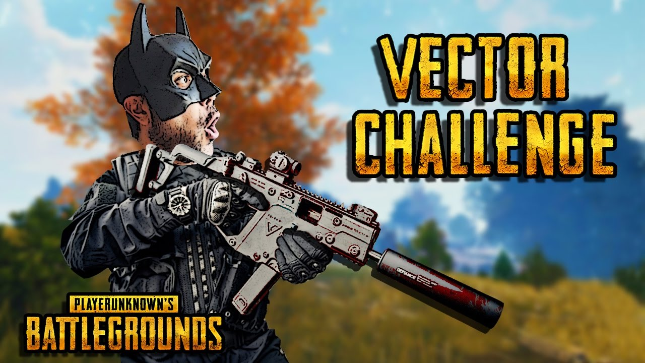 Playerunknown S Battlegrounds The Vector Challence Pubg Youtube