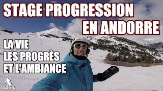 Vlog008 - Stage Progression Andorre : Le film en immersion, conseils, progrès et ambiance