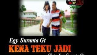 Lagu Karo - Kena Ateku Jadi - Egy Suranta Ginting