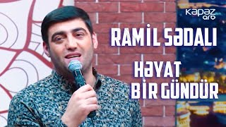 Ramil Sədali - Həyat bir gündür ARB TV \