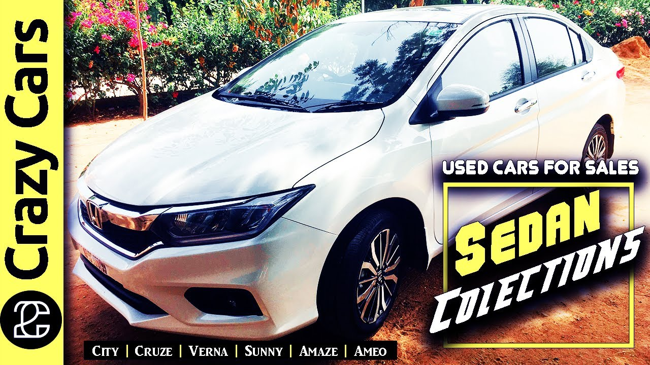 Sedan Collection | Secondhand Cars for Sale in Chennai | Honda | Hyundai Cars | Crazy Cars