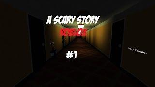 HISTORIAS HISTORIADORAS - A Scary Story - Roblox