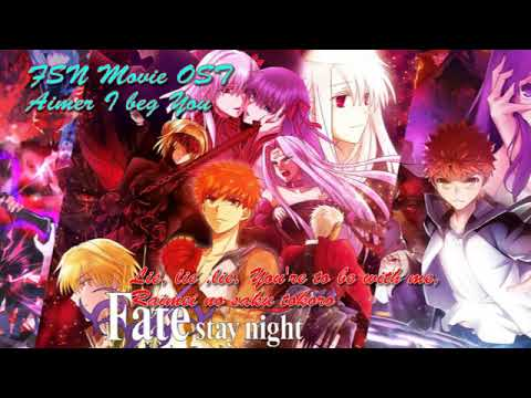 fsn-movie-2-lost-butterfly-ost-aimer---i-beg-you