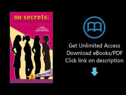Download No Secrets: #1 The First Cut (No Secrets: The Story of a Girl Band) [P.D.F]