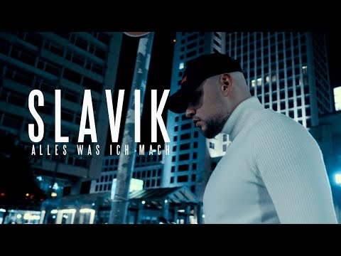 SLAVIK - ALLES WAS ICH HAB (prod. by Bounce Brothas) Official Video
