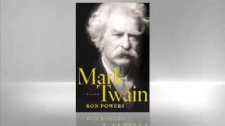 Ron Powers: Mark Twain