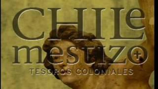 Spot Exposición Chile Mestizo: Tesoros Coloniales.