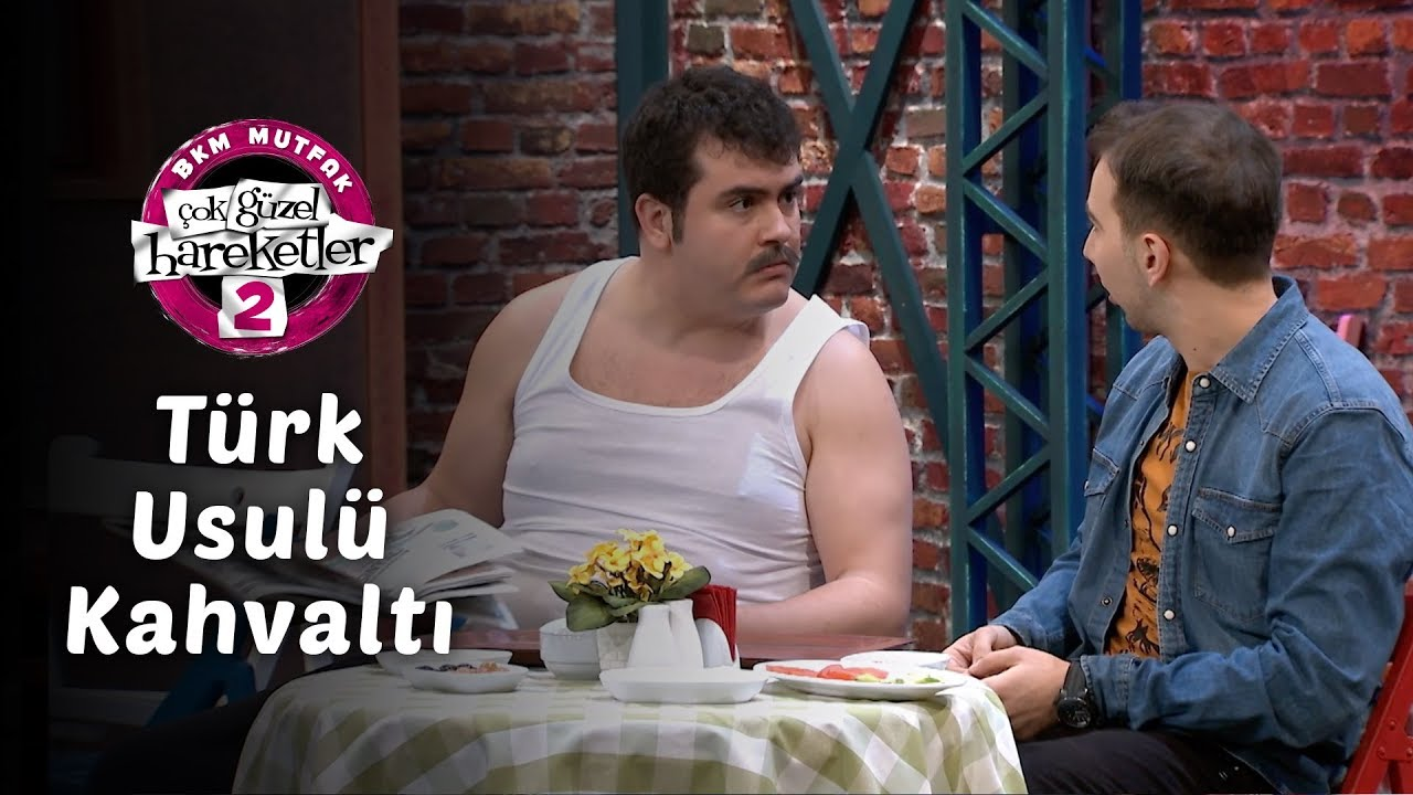 Çok Güzel Hareketler 2 | Türk Usulü Kahvaltı (2. Bölüm)