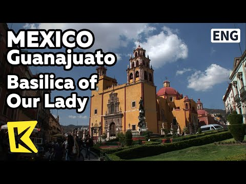【K】Mexico Travel-Guanajuato[멕시코 여행-과나후아토]성모 마리아 성당/Basilica of Our Lady/Cathedral/Baptism/Mass