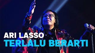 Ari Lasso Terlalu Berarti (Live)