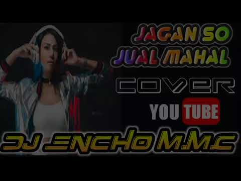 JANGAN SO JUAL MAHAL MIX DJ ENCHO M M C FULL JOGET 2018