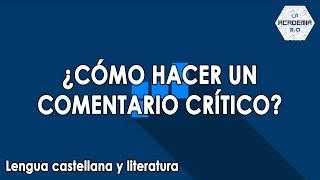 Cómo hacer un comentario crítico (Lengua)