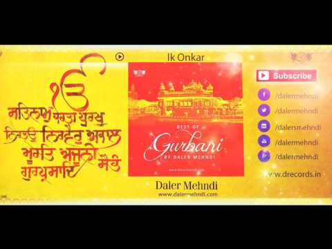 Ik Onkar | Best Of Gurbani By Daler Mehndi | Shabad Gurbani Kirtan | DRecords