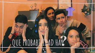 QUE PROBABILIDAD HAY? | ft. ScarDay, Diego Soberon, Regina Benavides y Jovany Lucio.