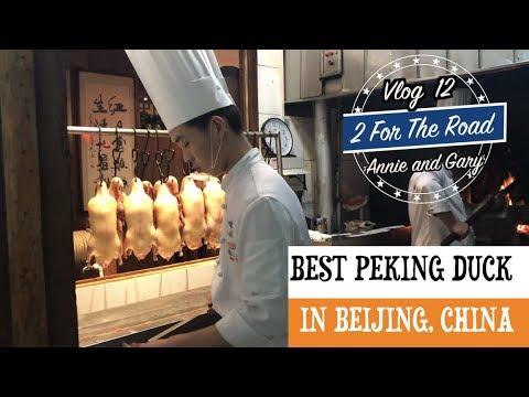 BEST PEKING ROAST DUCK RESTAURANT IN BEIJING, CHINA