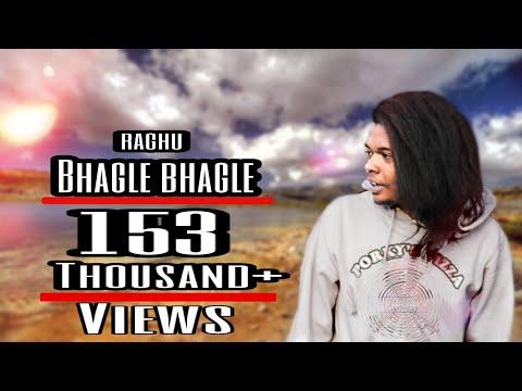Bhagle Bhagle Official Video 2k19 New Rap Song Artist Raghu Bro