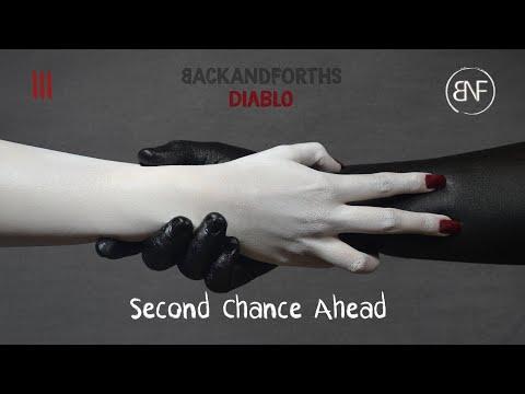 The BackandForths - Second Chance Ahead (ft. Alberth Tellez) (Lyric video)