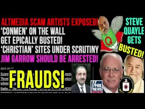 ALTMEDIA SCAMS EXPOSED, STEVE QUAYLE, JIM GARROW, KESHE, BUSTED! WAYNE SIMMONS ET AL