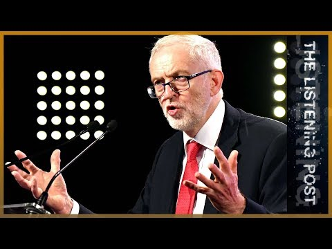 🇬🇧 Jeremy Corbyn's tussle with the UK media | The Listening Post