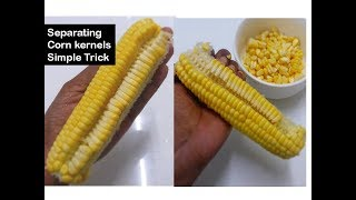 How to remove corn kernels in 1 minute | Simple trick  |Deeps Kitchen