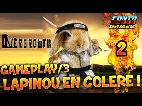 Overgrowth - Ep.2 - Gameplay/3 avec Fanta