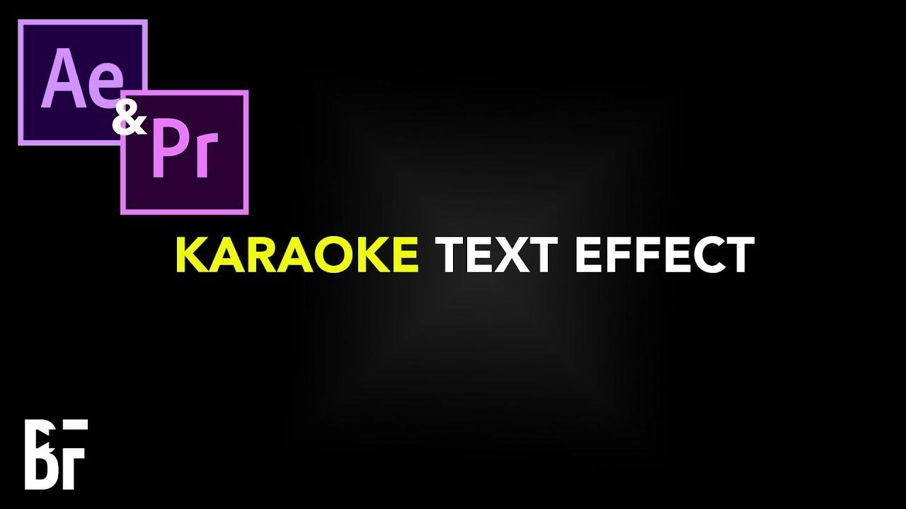 Download Karaoke Text Effect in Premiere & After Effects