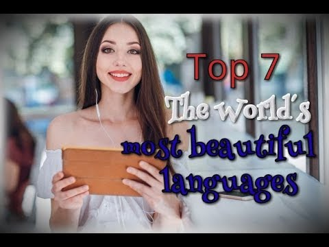 Top 7: The world's most beautiful languages