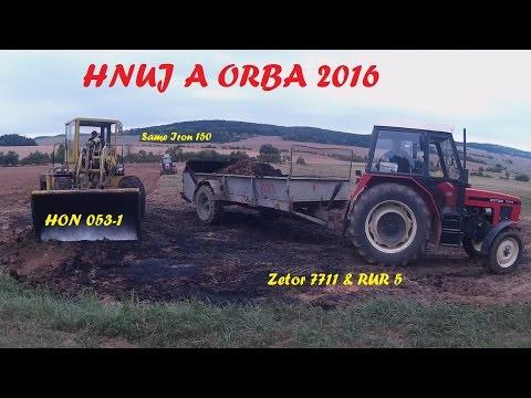 HNŮJ A ORBA 2016   Hon UN 053-1   Zetor 7711 \u0026 RUR 5   Same Iron 150 \u0026 Sukov