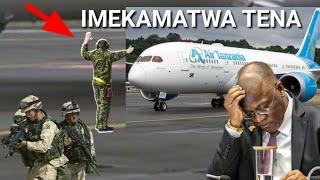 Shuhudia jinsi Ndege nyingine ya Tanzania ILIVYOKAMATWA tena leo! Jpm aumia mno.