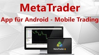 Meta Trader 4 (MT4) App für Android - Mobile Trading