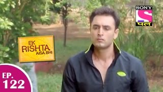 Ek Rishta Aisa Bhi - एक रिश्ता ऐसा भी - Episode 122 - 29th January 2015