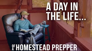 A Day in the Life of Homestead Prepper   ON Three