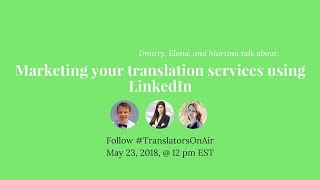 Marketing Your Translation Services Using Linkedin Feat @mrmovingwords
