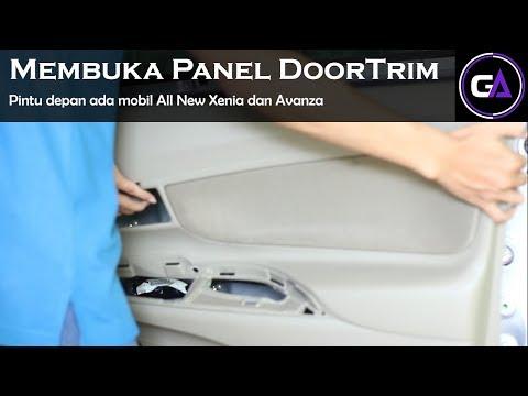Membuka Panel Doortrim Door trim All New Avanza dan Xenia