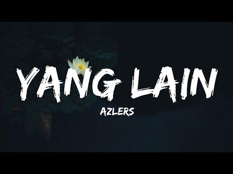 AZLERS - Yang Lain (Lyrics)