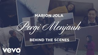 Marion Jola - Pergi Menjauh (Behind The Music Video)