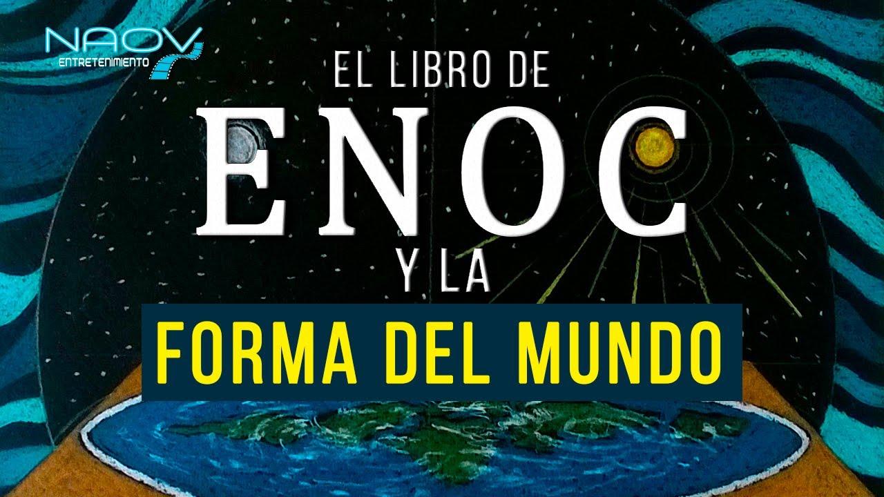 Qué Dice El Libro De Enoc Sobre La Tierra Plana Youtube Libro De Enoc Forma De La Tierra Tierra Plana