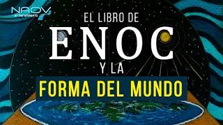 ¿Qué Dice el Libro de Enoc Sobre la Tierra Plana?