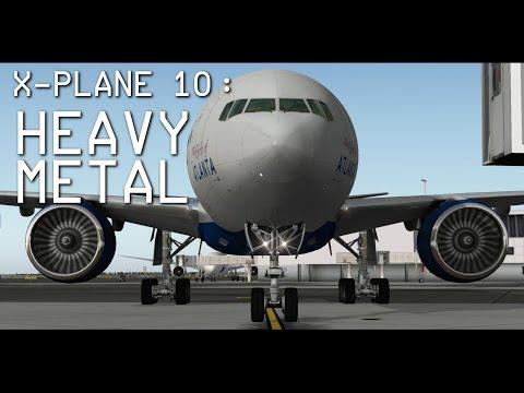 X-Plane 10 | Heavy Metal - Meet the FlightFactor Boeing 777