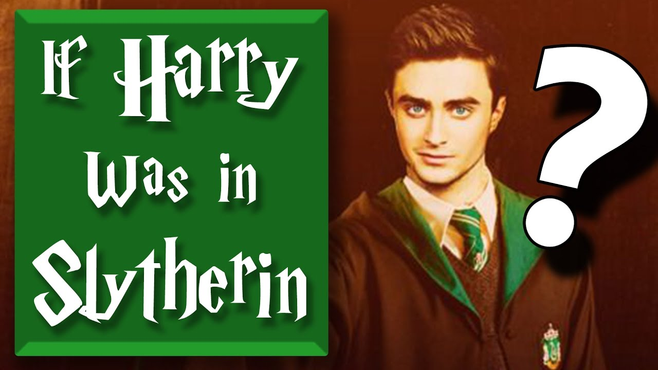 What If Harry Was in Slytherin?