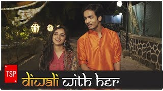 Diwali with Her | TSP's Hum Tum