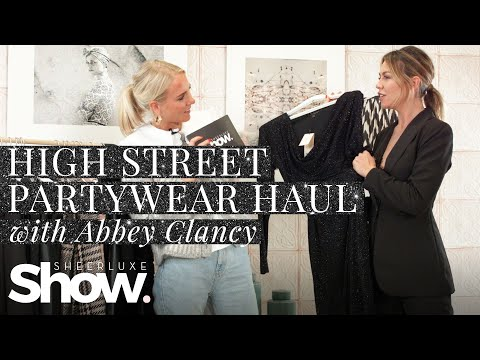 High Street Partywear Haul 2019 + Abbey Clancy Get Ready With Me | SheerLuxe Show