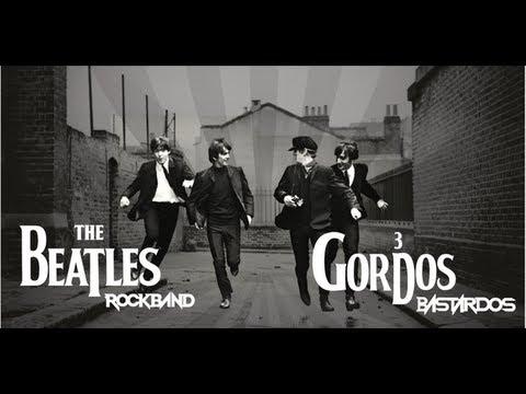 3 Gordos Bastardos - Reseña The Beatles Rockband