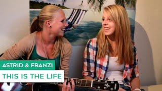 Amy Macdonald - This Is The Life (Cover by Astrid & Franzi)