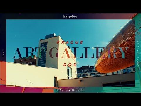 DOX - Prague Art Gallery | Travel Video #1 | heyjulee